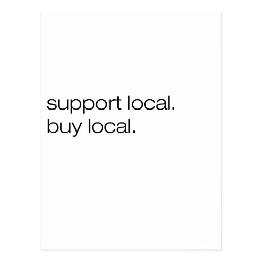Support Local Buy Local Post Cards