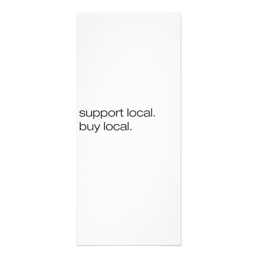 Support Local Buy Local Customized Rack Card