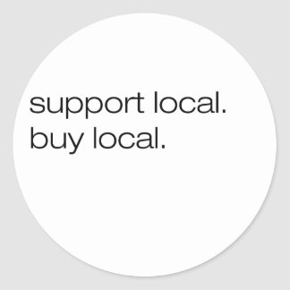 Support Local Buy Local Round Sticker