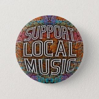 Support Local Music 6 Cm Round Badge