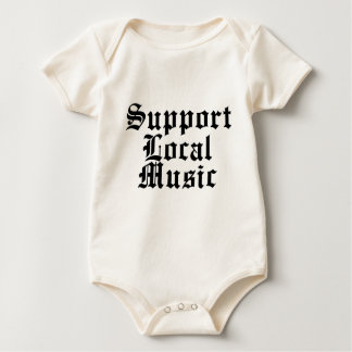 Support Local Music Baby Bodysuit