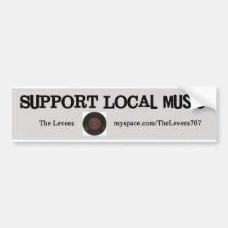 Support Local Music! Bumper Sticker