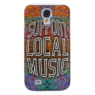 Support Local Music Samsung Galaxy S4 Case