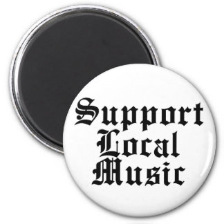 Support Local Music Magnet