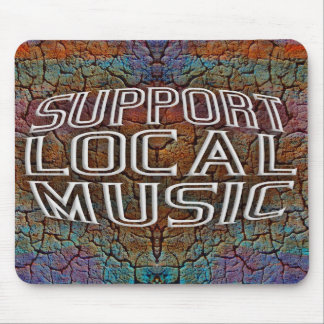 Support Local Music Mousepads