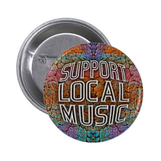 Support Local Music Pin