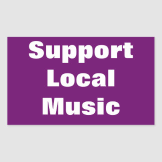 Support Local Music Rectangular Stickers