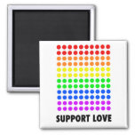 Support Love Square Magnet