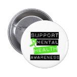 Support Mental Health Awareness Pinback Buttons