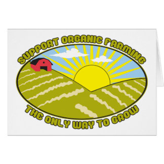 Support Organic Farming Greeting Card