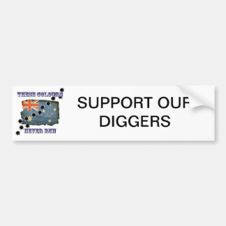 Support our diggers sticker bumper sticker