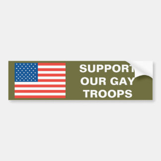 Support Our Gay Troops Bumper Sticker
