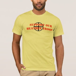 support our heathen troops T-Shirt