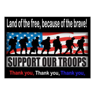 "Support Our Troops 24.00"" X 33.60"" or Less Poster"