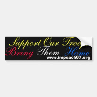 Support Our Troops, Bring, Them, Home, www.impe... Bumper Sticker