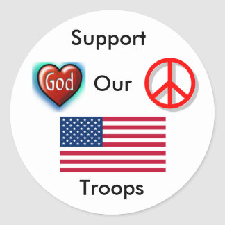 Support Our Troops,Peace,Love God Round Sticker