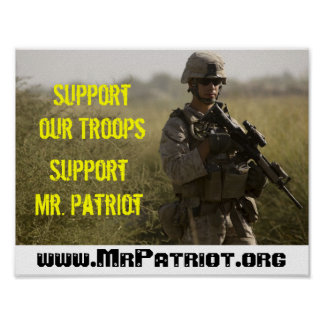 Support Our Troops - Support Mr Patriot Poster