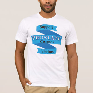Support Prostate Cancer Victims T-Shirt