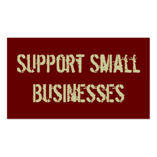 Support Small Businesses Business Cards