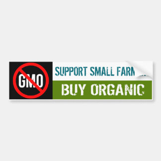 Support Small Farmers - Buy Organic bumper sticker