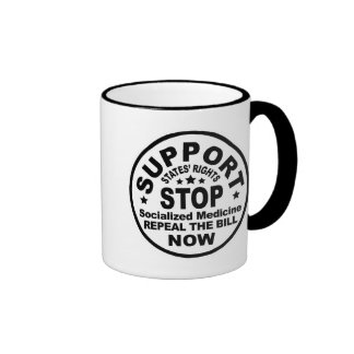 Support States' Rights - Stop Socialized Medicine Mug