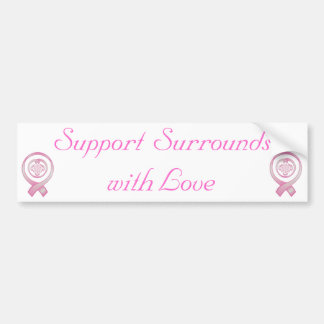"""""""Support Surrounds with Love"""" - Breast Cancer Awar Bumper Sticker"""