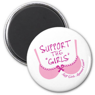 Support The Girls 6 Cm Round Magnet