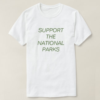 Support The National Parks T-Shirt