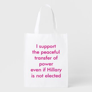 Support the Peaceful Transfer of Power Reusable Grocery Bag