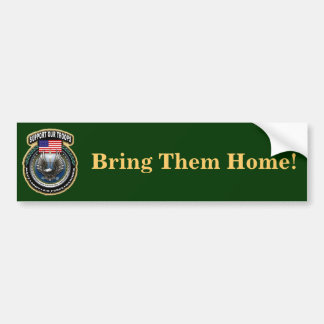 support troops, Bring Them Home! Bumper Sticker
