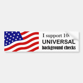 Support Universal Background checks bumper sticker