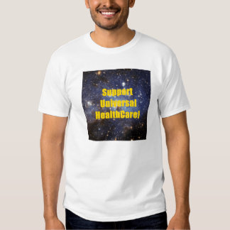 Support Universal HealthCare T Shirts
