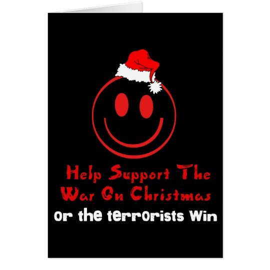 Support War on Christmas Card