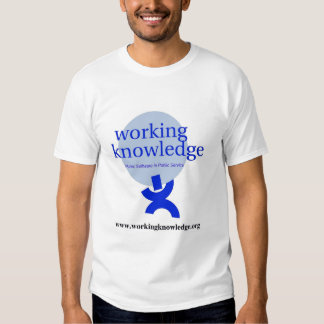 Support Working Knowledge  T Shirts