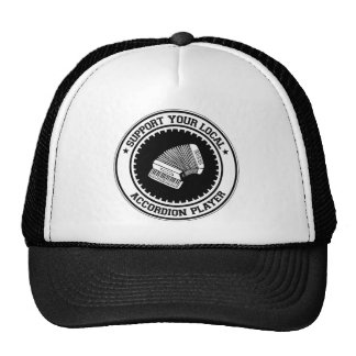Support Your Local Accordion Player Trucker Hats