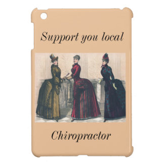 Support your Local Chiropractor iPad Mini Cases