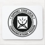 Support Your Local Communications Person Mouse Mats