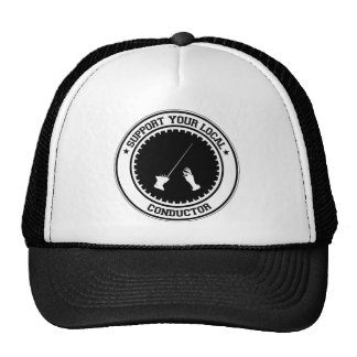 Support Your Local Conductor Trucker Hat