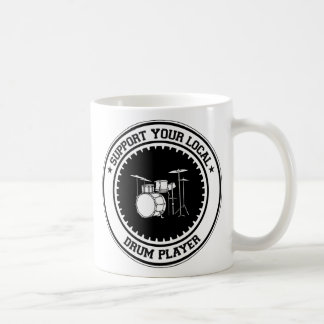 Support Your Local Drum Player Mugs