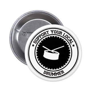 Support Your Local Drummer Button