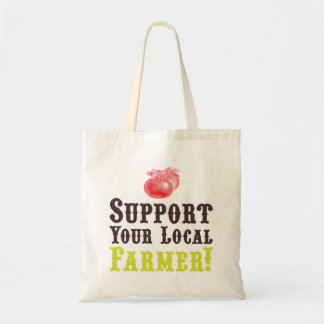 Support Your Local Farmer! Tote Canvas Bag