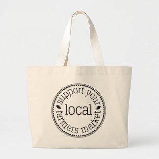 Support Your Local Farmers Market Jumbo Tote Bag