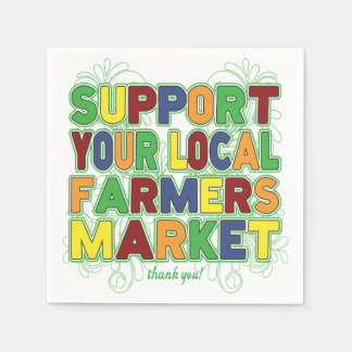 Support Your Local Farmers Market Paper Serviettes