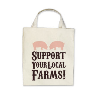 Support Your Local Farms! Organic Tote Bags