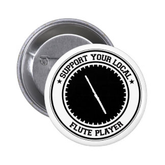 Support Your Local Flute Player Button