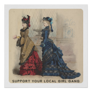 Support Your Local Girl Gang Poster