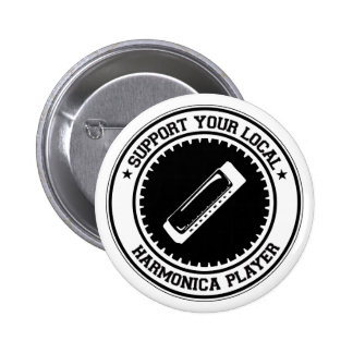 Support Your Local Harmonica Player 6 Cm Round Badge