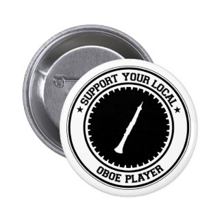 Support Your Local Oboe Player Pin