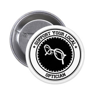 Support Your Local Optician 6 Cm Round Badge
