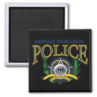 Support Your Local Police Square Magnet